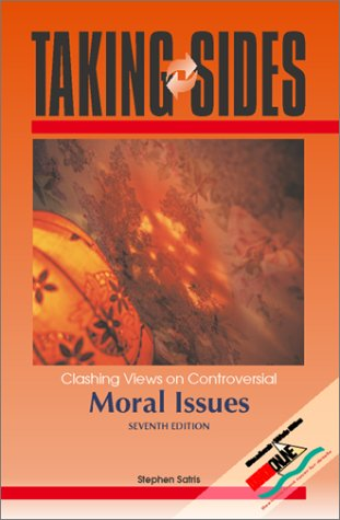 9780073031927: Taking Sides: Clashing Views on Controversial Moral Issues