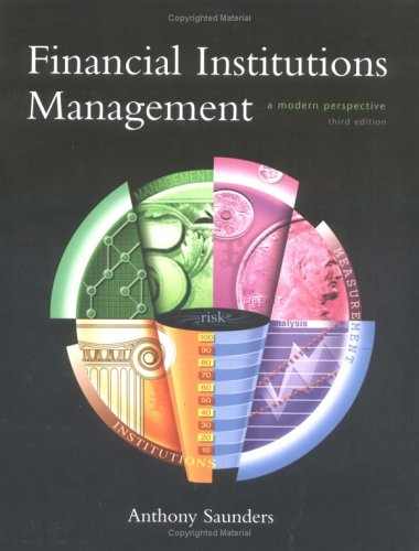 9780073032597: Financial Institutions Management: A Modern Perspective