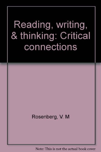 9780073032887: Reading, writing, & thinking: Critical connections
