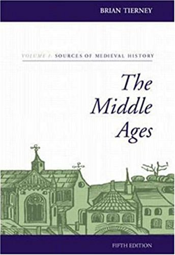 The Middle Ages, Volume I, Sources of: Tierney, Brian