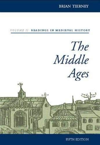9780073032900: The Middle Ages, Volume II, Readings in Medieval History