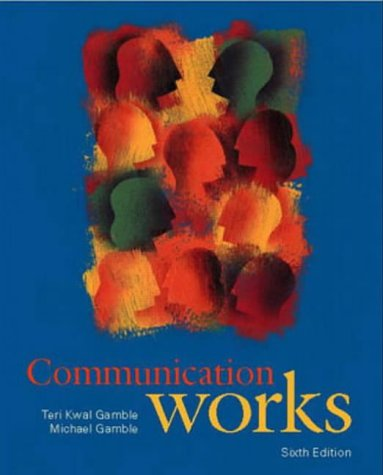 9780073033518: Communication Works