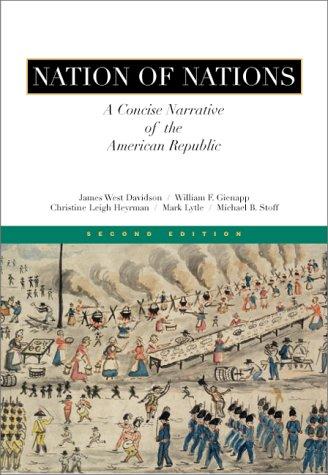 Nation of Nations Vol. 2 : A: Christine Leigh Heyrman;