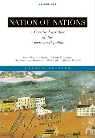 9780073033853: Nation of Nations: A Concise Narrative of the American Republic, Vol I