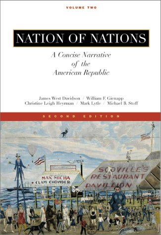 9780073033860: Nation of Nations, A Concise Narrative of the American Republic, Vol II