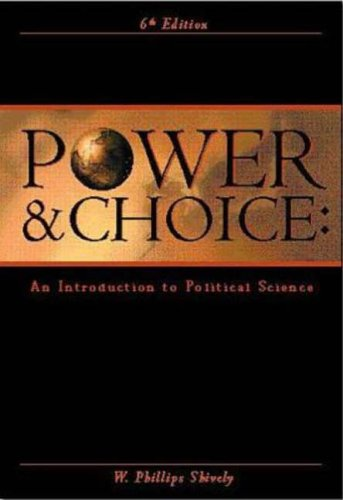 9780073033877: Power and Choice: Introduction to Political Science