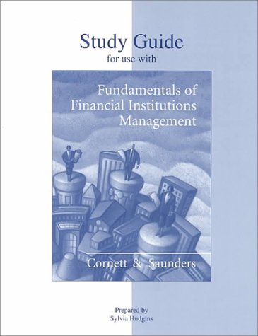 9780073034966: Study Guide to accompany Fundamentals of Financial Institutions Management