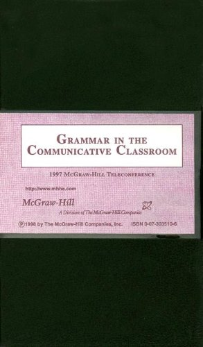 9780073035109: Grammar in the Communicative Classroom: The 1997 McGraw-Hill Teleconference [VHS]