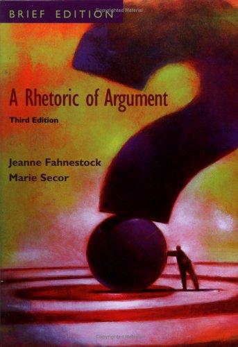9780073036175: A Rhetoric of Argument: Brief Edition
