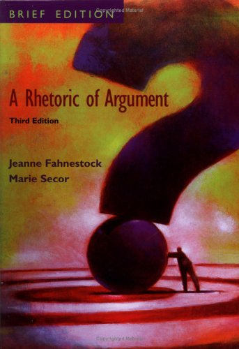 9780073036175: A Rhetoric of Argument: Brief Edition