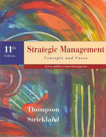 9780073037141: Strategic Management: Concepts and Cases (Strategic Management : Concepts and Cases, 11th ed)