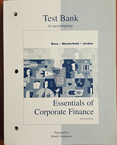 9780073039213: Essentials of Corporate Finance: Test Bank