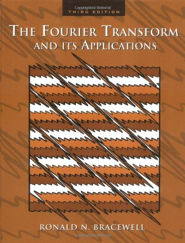 9780073039381: The Fourier Transform and Its Applications