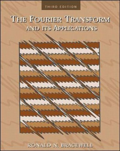 9780073039381: The Fourier Transform & Its Applications (McGraw-Hill Series in Electrical and Computer Engineering)