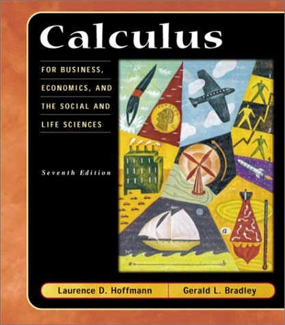 9780073040189: Calculus for Business, Economics, and the Social and Life Sciences