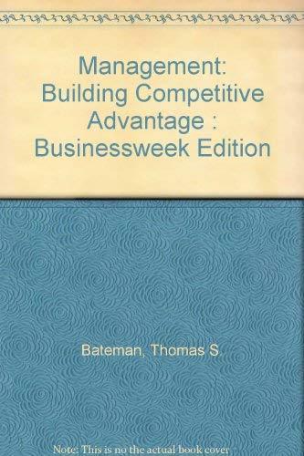 9780073040257: Management: Building Competitive Advantage : Businessweek Edition