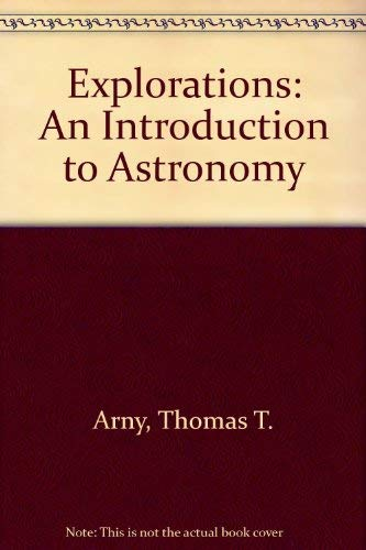 9780073040790: Explorations: An Introduction to Astronomy