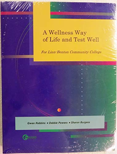 9780073040899: A Wellnwss Way of Life and Test Well (for linn-benton community colllege, 1 st edion)
