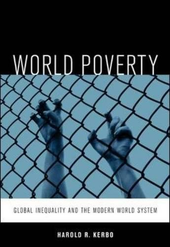 9780073042954: World Poverty: The Roots of Global Inequality and the Modern World System