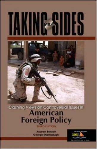 9780073043975: Taking Sides: Clashing Views on Controversial Issues in American Foreign Policy (Taking Sides: American Foreign Policy)