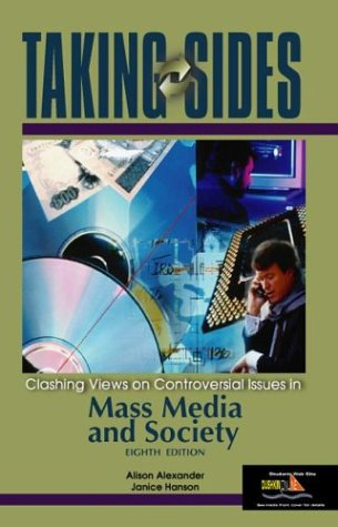 9780073044026: Taking Sides: Clashing Views on Controversial Issues in Mass Media and Society (Taking Sides: Mass Media & Society)