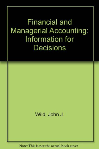 9780073044354: Financial and Managerial Accounting: Information for Decisions