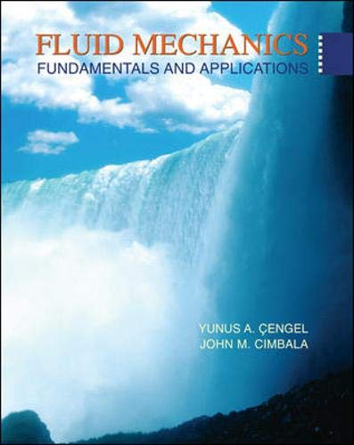 Fluid Mechanics: Yunus A. Cengel