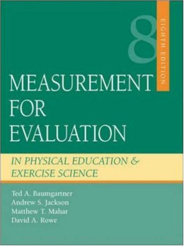 9780073045269: Measurement for Evaluation in Physical Education and Exercise Science