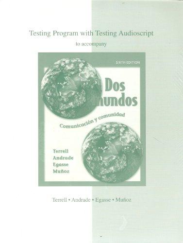 9780073045382: Dos Mundos Testing Program with Testing Audioscript with Four Discs Sixth Edition
