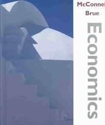 Economics - Principles, Problems, and Policies 16th edition (2005 REVISION): Stanley L Brue ...