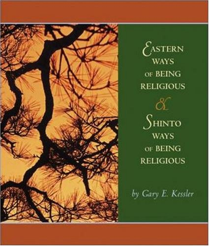 9780073046068: Eastern Ways of Being Religious with Shinto Ways and PowerWeb: World Religions