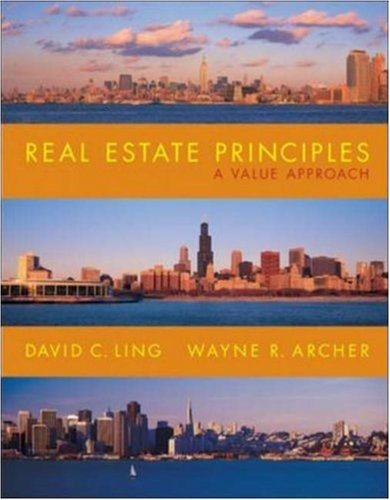 Real Estate Principles : A Value Approach: Wayne R. Archer;