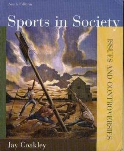 9780073047270: Sports in Society: Issues & Controversies