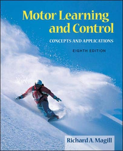 9780073047324: Motor Learning And Control: Concepts And Applications
