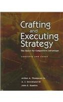 9780073047706: Crafting and Executing Strategy: The Quest for Competitive Advantage