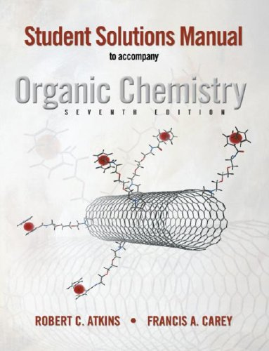 9780073047881: Student Solutions Manual to accompany Organic Chemistry, Seventh Edition