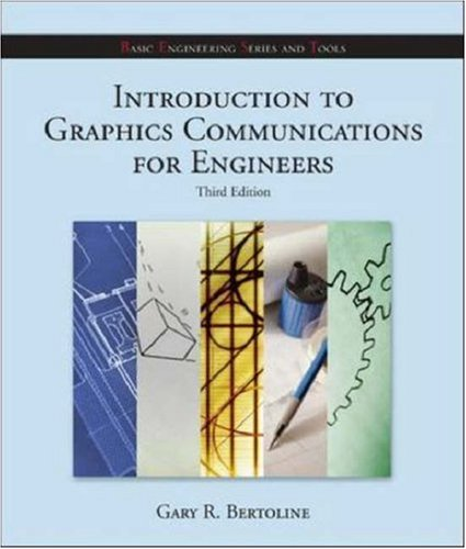 9780073048369: Introduction to Graphics Communications for Engineers (B.E.S.T. Series)