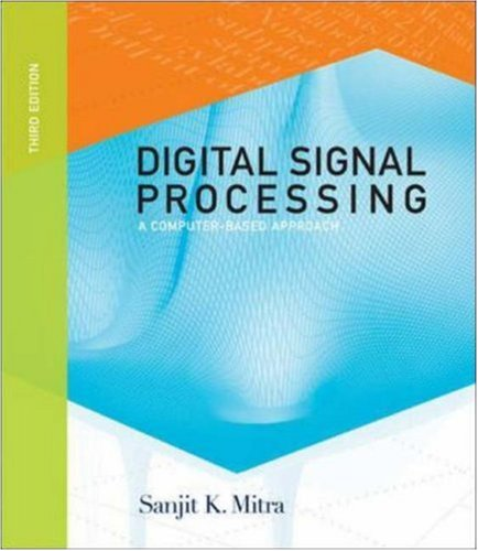 9780073048376: Digital Signal Processing: A Computer-based Approach