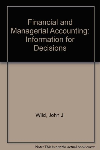 9780073049731: Financial and Managerial Accounting: Information for Decisions