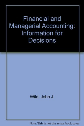 9780073049748: Financial and Managerial Accounting: Information for Decisions