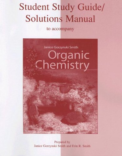 9780073049878: Organic Chemistry Student Study Guide: Solutions Manual