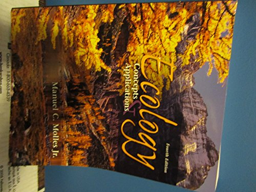9780073050829: Ecology: Concepts and Applications, 4th Edition