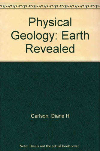 9780073050935: Physical Geology: Earth Revealed
