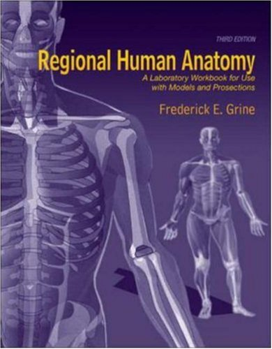 9780073051284: Regional Human Anatomy: A Laboratory Workbook for Use With Models and Prosections