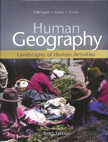 9780073051512: Human Geography : Landscapes of Human Activities