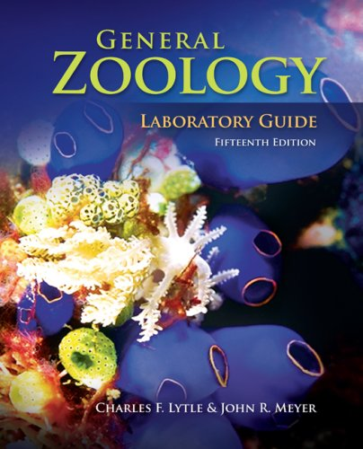 General Zoology Laboratory Guide: Lytle, Charles; Meyer,