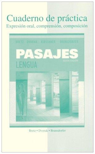 9780073051741: Pasajes: Cuaderno de practica, expresion oral, comprension, composicion, 6th Edition