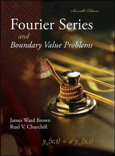 9780073051932: Fourier Series and Boundary Value Problems (Brown and Churchill)