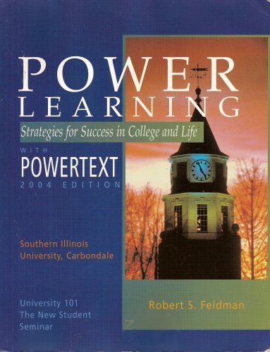 9780073052571: POWER LEARNING: Strategies for Success in College and Life (2004 Edition) (University 101: The New Student Seminar)