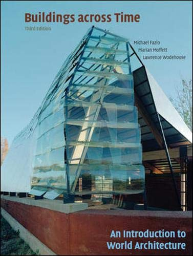 9780073053042: Buildings across Time: An Introduction to World Architecture